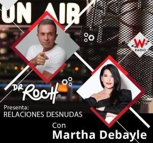 Dr. Roch y Martha Debayle – Relaciones Desnudas